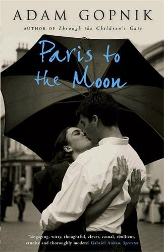 9781847243928: Paris to the Moon: A Family in France