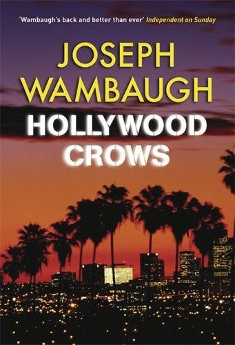 9781847244109: Hollywood Crows