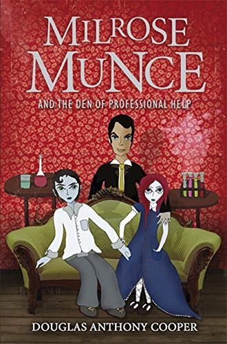9781847244284: Milrose Munce And The Den Of Professional Help