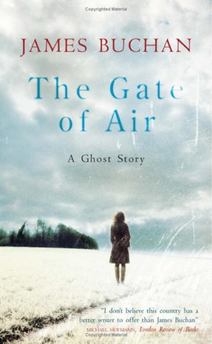 9781847244673: The Gate of Air: A Ghost Story
