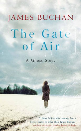 9781847244680: The Gate of Air: A Ghost Story