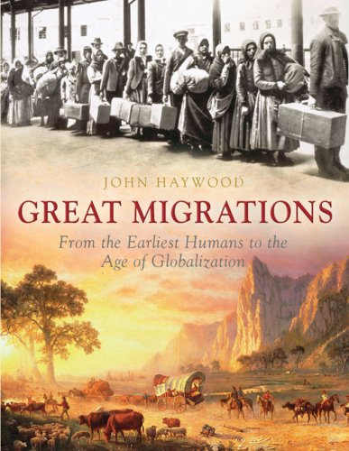 9781847245434: The Great Migrations: from the earliest humans to the age of globalisation