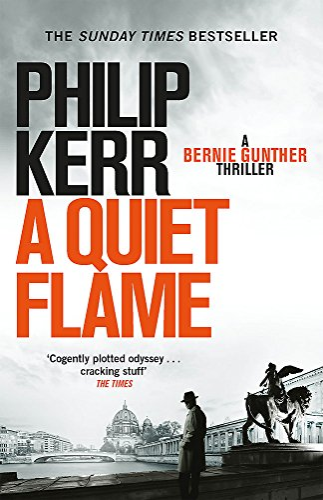 9781847245588: A Quiet Flame: A Bernie Gunther Myster
