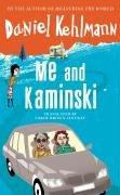 9781847245816: Me and Kaminski