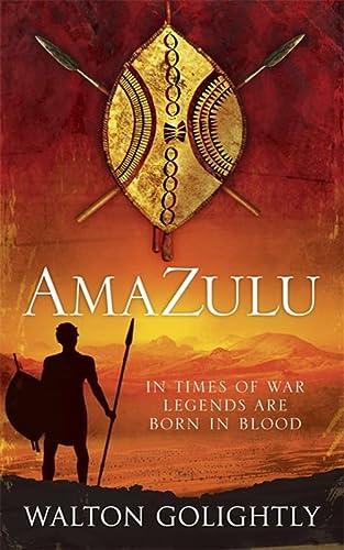 AmaZulu (Zulu Saga): Golightly, Walton