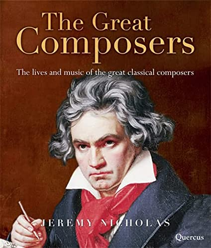 9781847246172: The Great Composers