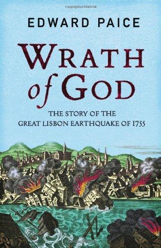 9781847246233: Wrath of God: The Great Lisbon Earthquake of 1755