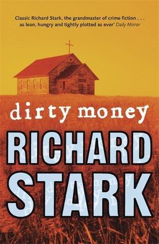 9781847247117: Dirty Money