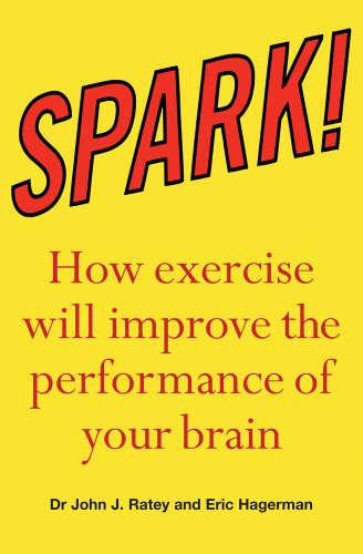 9781847247209: Spark: the revolutionary new science of exercise and the brain