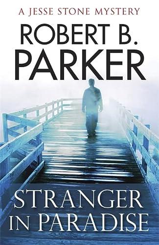 Stranger in Paradise: Parker, Robert B.