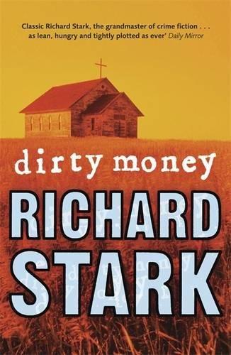 9781847247735: Dirty Money