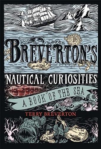 Breverton's Nautical Curiosities: Breverton, Terry