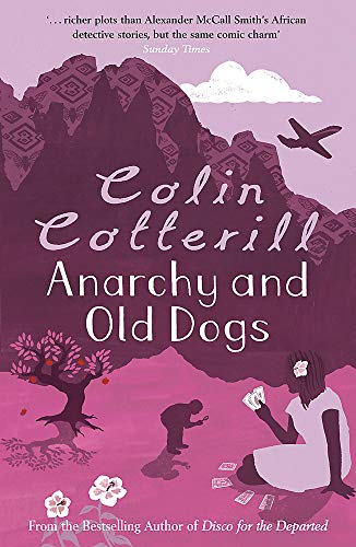 9781847247841: Anarchy and Old Dogs
