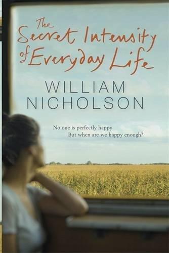 9781847248121: The Secret Intensity of Everyday Life
