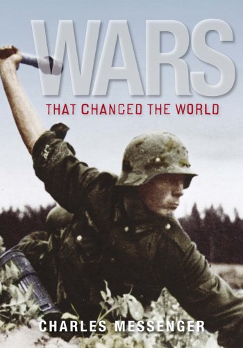 Wars That Changed the World (1847248306) by Charles Messenger