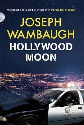 9781847248862: [Hollywood Moon] (By: Joseph Wambaugh) [published: October, 2010]