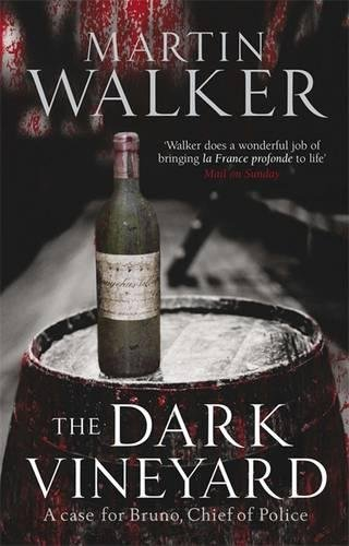 9781847249166: The Dark Vineyard: A Case for Bruno, Chief of Police