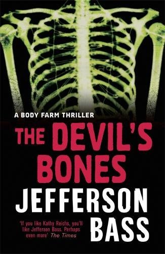 9781847249319: The Devil's Bones: A Body Farm Thriller (Body Farm Thriller 3)