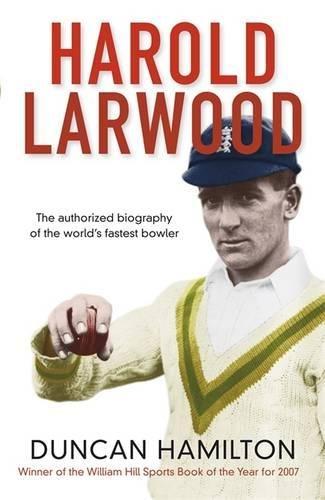 9781847249494: Harold Larwood