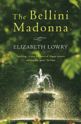 The Bellini Madonna: Lowry, Elizabeth