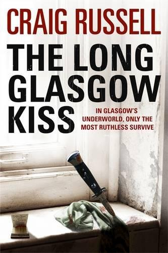 9781847249685: The Long Glasgow Kiss: A Lennox Thriller (Lennox Thriller 2)