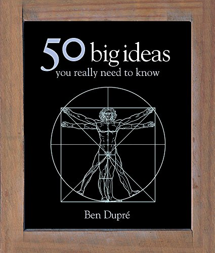 50 Big Ideas You Really Need to Know (50 Ideas) (Hardcover): Ben Dupre