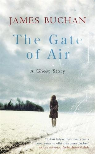 9781847249876: The Gate of Air: A Ghost Story