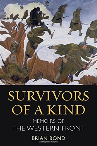 9781847250049: Survivors of a Kind: Memoirs of the Western Front