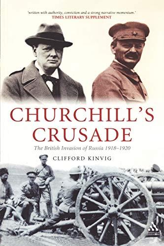 9781847250216: Churchill's Crusade: The British Invasion of Russia, 1918-1920