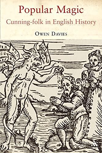 9781847250360: Popular Magic: Cunning-folk in English History