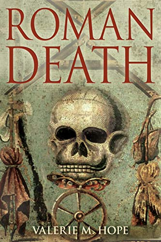 9781847250384: Roman Death: The Dying and the Dead in Ancient Rome