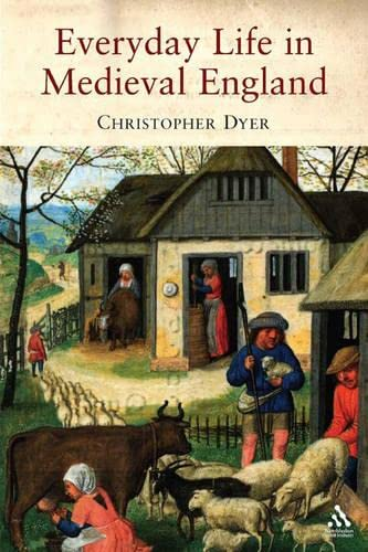 9781847250520: Everyday Life in Medieval England