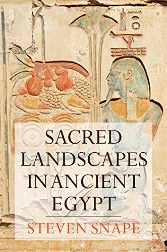 9781847251459: Sacred Landscapes in Ancient Egypt