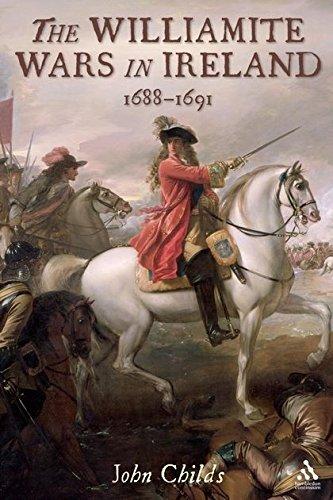 9781847251640: The Williamite Wars in Ireland, 1688-1691
