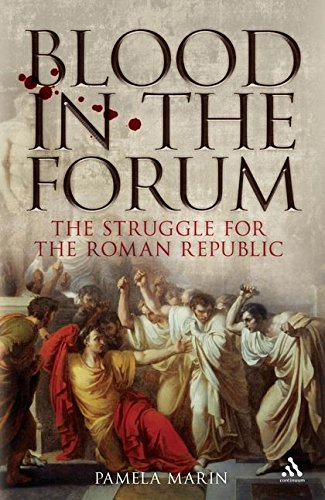 9781847251671: Blood in the Forum: The Struggle for the Roman Republic