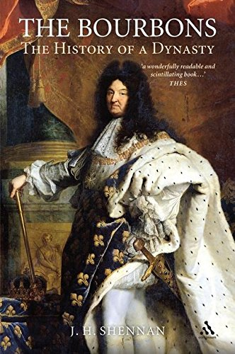 9781847252005: The Bourbons: The History of a Dynasty