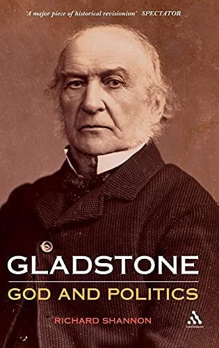 9781847252029: Gladstone: God and Politics