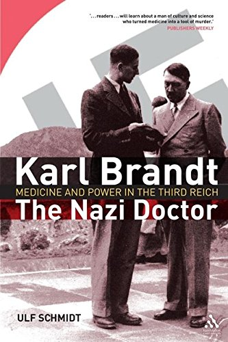 9781847252067: Karl Brandt: The Nazi Doctor: Medicine and Power in the Third Reich