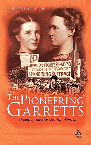The Pioneering Garretts: Breaking the Barriers for Women: Jenifer Glynn