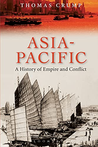 9781847252227: Asia-Pacific: A History of Empire and Conflict