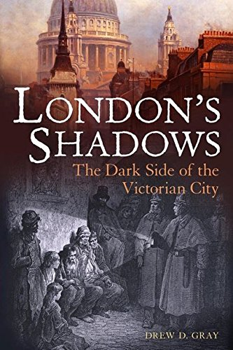 9781847252425: London's Shadows: The Dark Side of the Victorian City