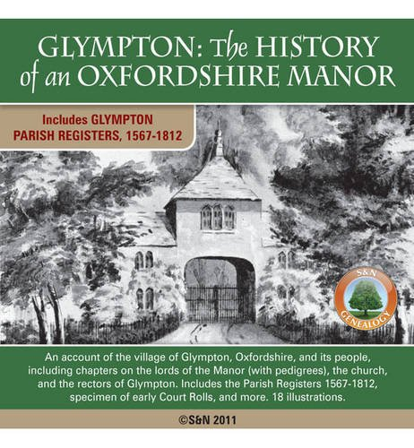 9781847276223: Oxfordshire, Glympton: The History of an Oxfordshire Manor