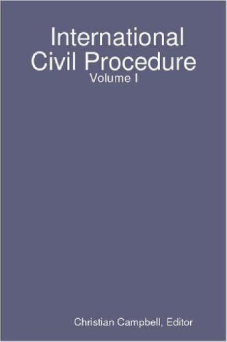 9781847280831: International Civil Procedure - Volume I