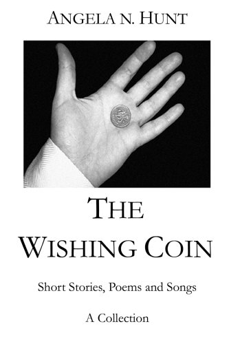 The Wishing Coin: Hunt, Angela N.