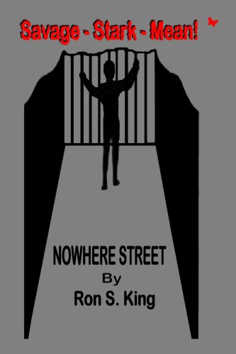 NOWHERE STREET (9781847282040) by RON S. KING