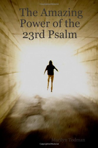 The Amazing Power of the 23rd Psalm: Marilyn Todman