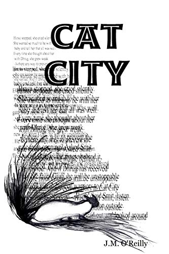 Cat City: J. M. O'Reilly
