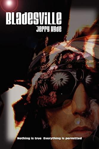 Bladesville: jerry hyde