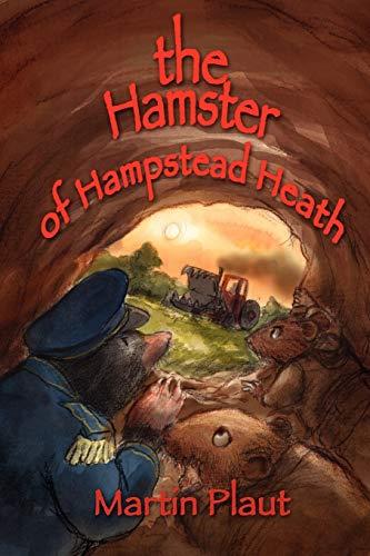 9781847282859: The Hamster of Hampstead Heath