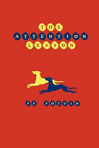 The Attention Lesson: Potvin, P.F.